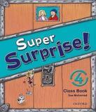 Super Surprise 4 - Class Book - Oxford