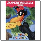 Superfabulas - a raposa e o corvo - Girassol