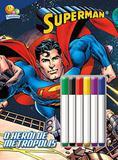 Superman: Col. Colorir e atividades c/ canetinha - Todolivro