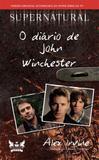 Supernatural - O Diario De John Winchester - 02 Ed - Gryphus