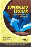 Supervisao escolar - avanços de conceitos e processos - Wak