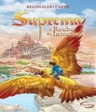 Suprema - O Roubo Do Intocavel - Novo seculo