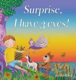 Surprise, I have 3 eyes! - Jqs enterprises inc.