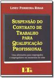 Suspensao contr. trab. p/ qualif. profissional/09 - Ltr