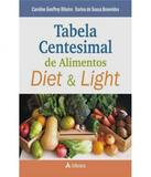 Tabela Centesimal De Alimentos Diet E Light - Atheneu