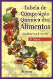 Tabela de Composição Química dos Alimentos - Atheneu