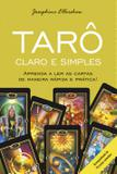 Tarô Claro e Simples - Aprenda A Ler As Cartas De Maneira Rápida E Prática!