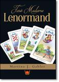 Tarô Madame Lenormand - Isis editora