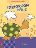 Tartaruga infeliz, a - nova edição - Ed. do brasil