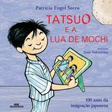 Tatsuo e a Lua de Mochi