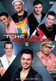 Tche Garotos III - Ao Vivo Em Curitiba - DVD - Som livre