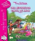 Tea Sister - Uma Misteriosa Carta De Amor - Vol 09 - Fundamento