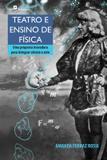 Teatro e ensino de fisica - Paco editorial