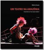 Teatro na amazonia, um ( edicao bilingue ) - Valer