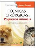 Técnicas Cirúrgicas em Pequenos Animais - Elsevier medicina - txt