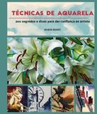 Tecnicas De Aquarela - Ambientes e costumes