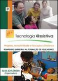 Tecnologia assistiva - projetos, acessibilidade e educaçao a distancia - Paco editorial