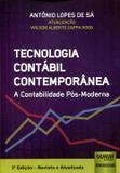 Tecnologia Contábil Contemporânea - A Contabilidade Pós-Moderna - Juruá