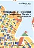 Tecnologia de geoinformaçao para representar e planejar o territorio urbano - Interciencia