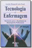 Tecnologia e enfermagem: harmonia para a qualidade - Atheneu