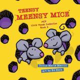 Teensy Meensy Mice Little Hands Collection - Maclaren-cochrane publishing