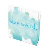 Tela Prolab Gift Stay Weird Branco