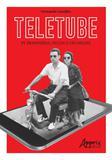 Teletube - tv transmidia, ficçao e fas online - Appris