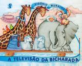 Televisao da bicharada, a - Global editora