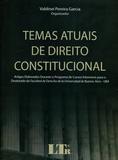 Temas Atuais de Direito Constitucional - Ltr