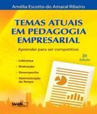 Temas Atuais Em Pedagogia Empresarial - 03 Ed - W.a.k.