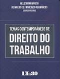 Temas Contemporâneos de Direito do Trabalho - Ltr