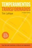 Temperamentos transformados - 2ª edição