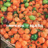 Temperos do brasil - spices of brazil - Brasileira