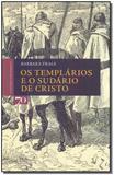 Templários e o Sudário de Cristo, Os - Edicoes 70 - almedina
