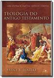 Teologia do antigo testamento                   04 - Vida nova