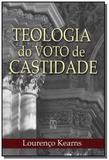 Teologia do voto de castidade - Santuario