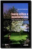 Teoria critica e inconformismo - Autores associados