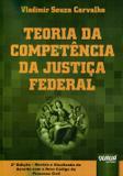 Teoria da Competência da Justiça Federal - Juruá