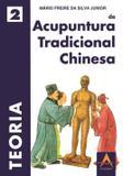 Teoria de Acupuntura Tradicional Chinesa - Editora andreoli