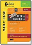 TEORIA UNIFICADA - 1a FASE - COLECAO OAB NACIONAL - Saraiva