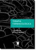 Terapia Farmacológica - Yendis editora