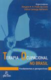 Terapia ocupacional no Brasil - fundamentos e perspectivas