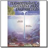 Termodinamica amistosa para engenheiros - Edgard blucher