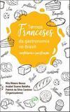 Termos Franceses da Gastronomia no Brasil - Crv