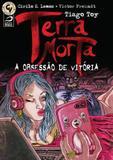 Terra Morta - A Obsessao de Vitoria - Draco