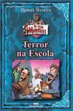 Terror Na Escola - Diversos