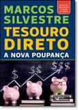 Tesouro Direto: A Nova Poupança - Faro editorial