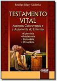 Testamento vital - aspectos controversos e a auton - Jurua
