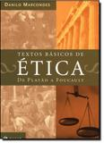 Textos Básicos de Ética: de Platão a Foucault - Jorge zahar