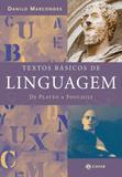 Textos básicos de linguagem - De Platão a Foucault